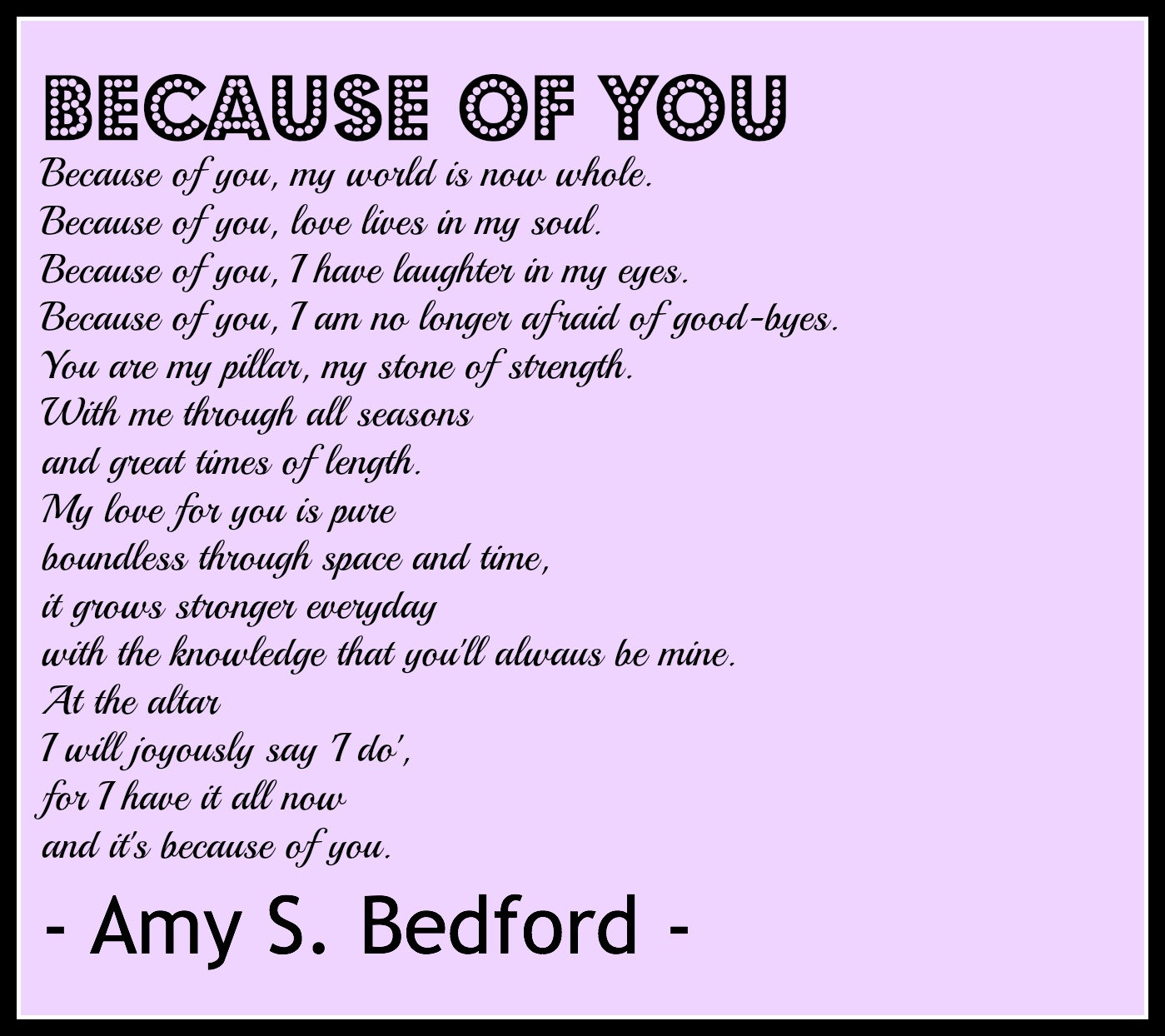 Because of You poem - Wedding Ceremony Readings